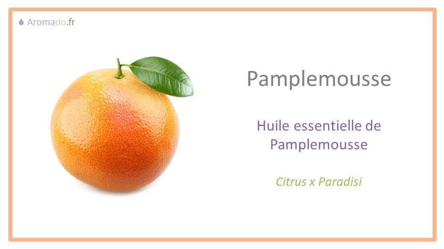he pamplemousse : l'huile essentielle de pamplemousse aussi nommée Citrus x paradisi