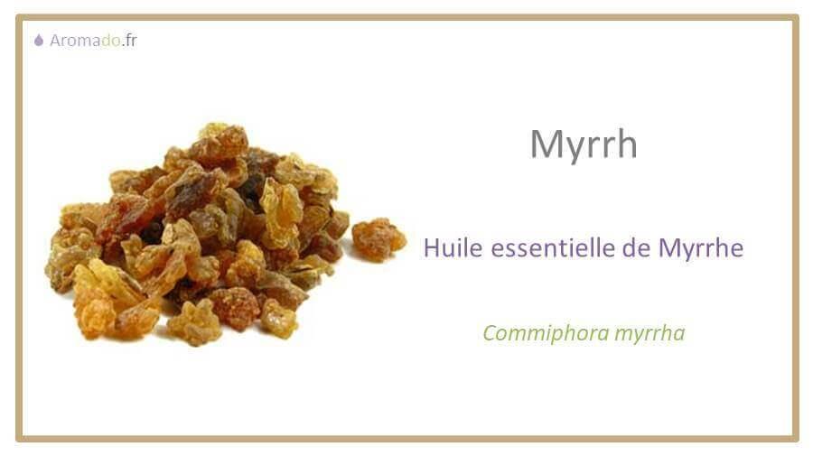 he myrrhe ou huile essentielle de myrrhe