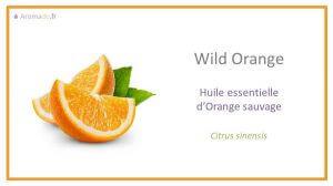 he orange sauvage ou huile essentielle d'orange sauvage